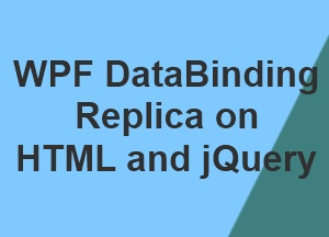 Data Binding (WPF & jQuery)